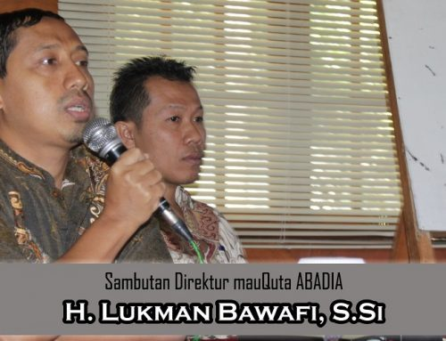 Sambutan H. Lukman Bawafi, S.Si dalam Rangka 20 Tahun MauQuta